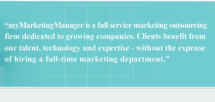 myMarketingManager is a full service outsourcing firm